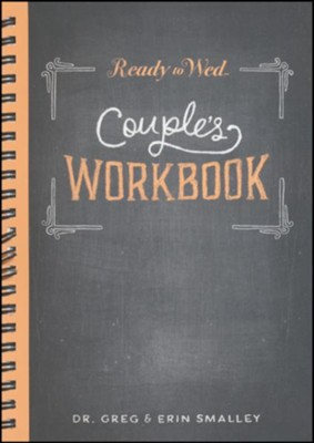 Ready to Wed Couple's Workbook   -     By: Dr. Greg Smalley, Erin Smalley