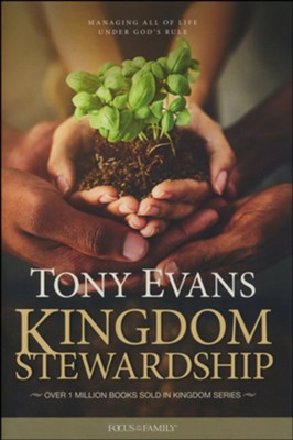 Kingdom Stewardship  -     By: Tony Evans