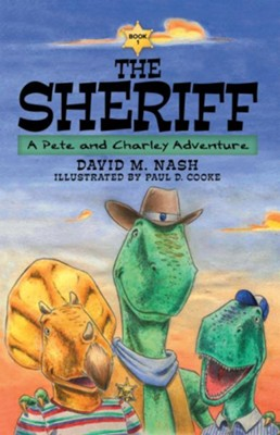 The Sheriff: A Pete and Charley Adventure - eBook  -     By: David M. Nash