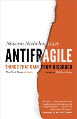Antifragile: Things That Gain from Disorder  -     By: Nassim Nicholas Taleb