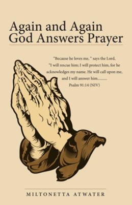 Again and Again God Answers Prayer - eBook  -     By: Miltonetta Atwater