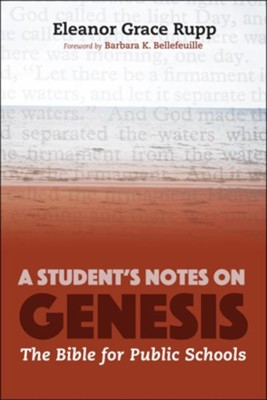 A Student's Notes on Genesis  -     By: Eleanor Grace Rupp