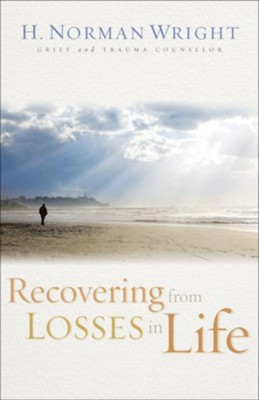Recovering from Losses in Life - eBook  -     By: H. Norman Wright