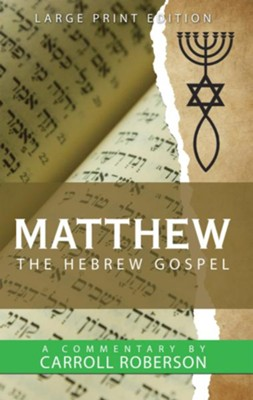 Matthew the Hebrew Gospel - eBook  -     By: Carroll Roberson