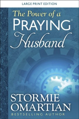 The Power of a Praying Husband Large Print  -     By: Stormie Omartian