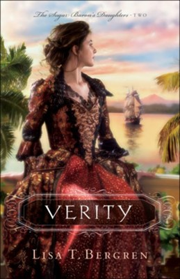 Verity (The Sugar Baron's Daughters Book #2) - eBook  -     By: Lisa T. Bergren
