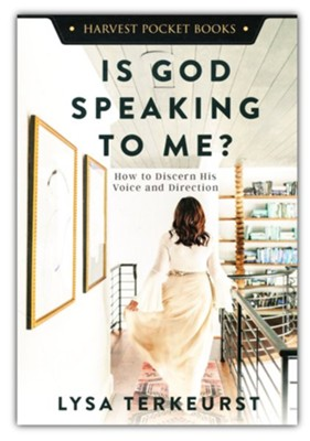 Is God Speaking to Me?: How to Discern His Voice and Direction  -     By: Lysa TerKeurst