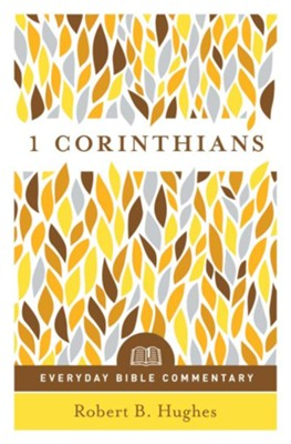 1 Corinthians- Everyday Bible Commentary - eBook  -     By: Robert Hughes