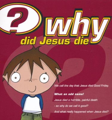 Why Did Jesus Die?  -     By: Alison Mitchell