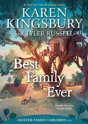 Best Family Ever - eBook  -     By: Karen Kingsbury