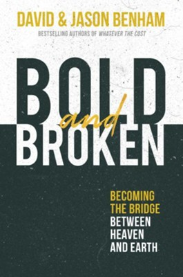Bold and Broken - eBook  -     By: David Benham, Jason Benham
