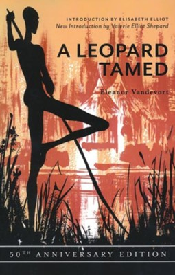 A Leopard Tamed - eBook  -     By: Eleanor Vandevort