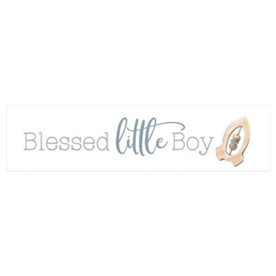 Blessed Little Boy Little Sign  -