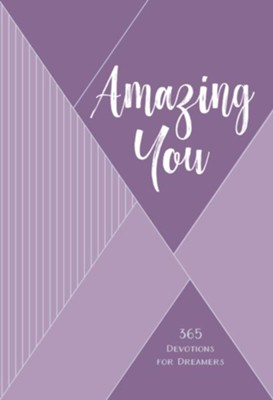 Amazing You: 365 Daily Devotions for Dreamers, imitation leather  -     By: Philippa Hanna