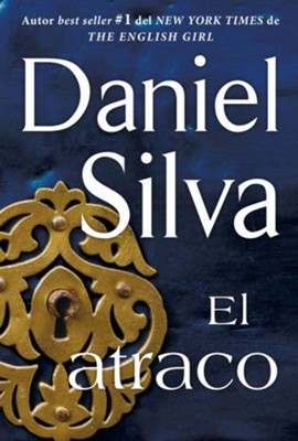 atraco (The Heist - Spanish Edition) - eBook  -     By: Daniel Silva