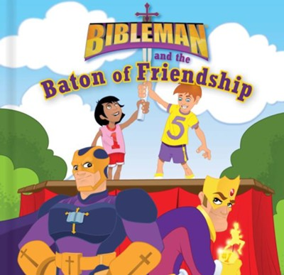 Bibleman and the Baton of Friendship, epub - eBook  -