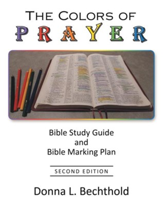 The Colors of Prayer: Bible Study Guide and Bible Marking Plan - eBook