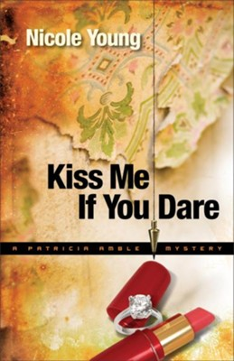 Kiss Me If You Dare - eBook  -     By: Nicole Young