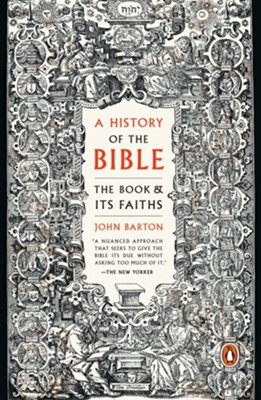 A History of the Bible - eBook  -     By: John Barton