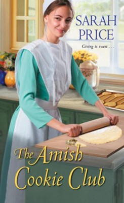 The Amish Cookie Club / Digital original - eBook  -     By: Sarah Price