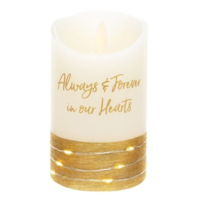 Always & Forever in Our Hearts LED Candle  -     By: Forever in our Hearts