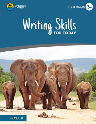 Writing Skills for Today, Level B   -
