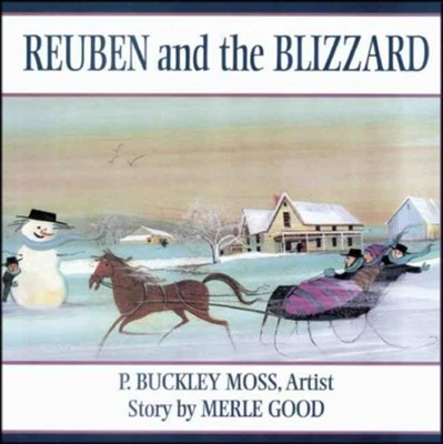 Reuben and the Blizzard  -     By: Moss Good