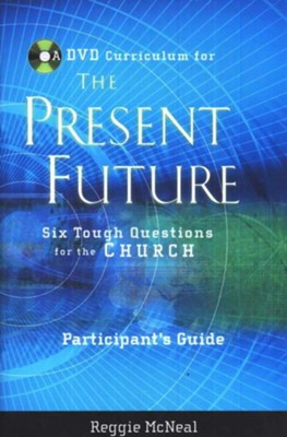 The Present Future, Participant's Guide  -     By: Reggie McNeal