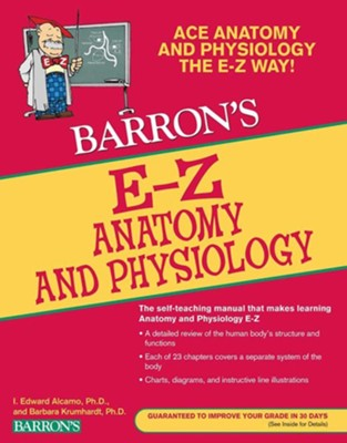 EZ Anatomy and Physiology, 3rd Edition - eBook  -     By: I. Edward Alcamo, Barbara Krumhardt