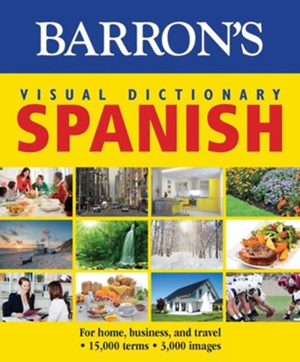 Barron's Visual Dictionary: Spanish: For Home, Business, and Travel - eBook  -     By: PONS Editorial Team
