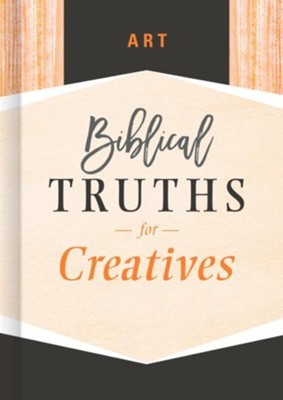 Art: Biblical Truths for Creatives - eBook  -     By: B&H Editorial Staff