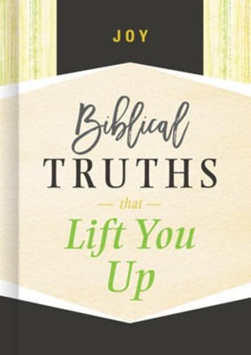 Joy: Biblical Truths that Lift You Up - eBook  -     By: B&H Editorial Staff
