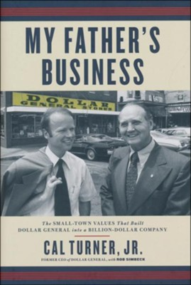 My Father's Business   -     By: Cal Turner
