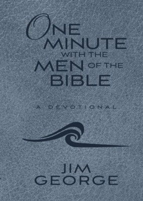 One Minute with the Men of the Bible - eBook  -     By: Jim George