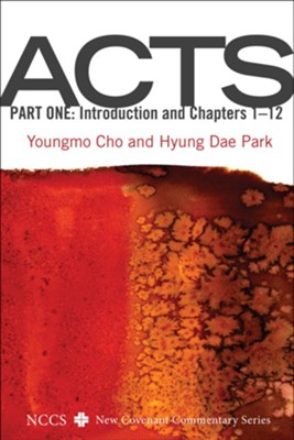 Acts, Part One  -     By: Youngmo Cho