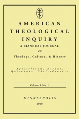 American Theological Inquiry, Volume Three, Issue One  -     Edited By: Gannon Murphy