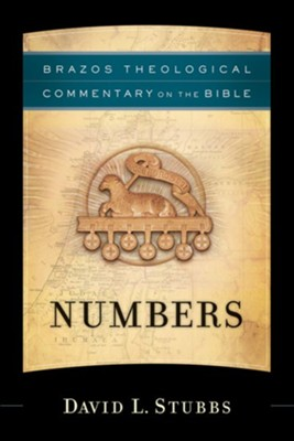 Numbers (Brazos Theological Commentary) -eBook  -     By: David L. Stubbs