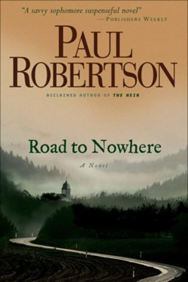 Road to Nowhere - eBook  -     By: Paul Robertson