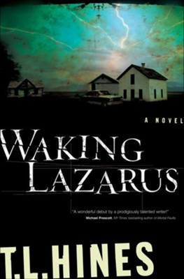 Waking Lazarus - eBook  -     By: T.L. Hines