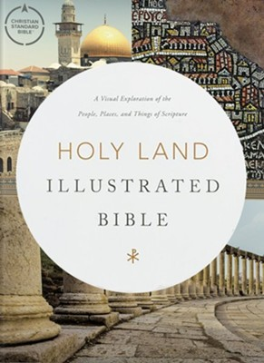 CSB Holy Land Illustrated Bible, hardcover  -