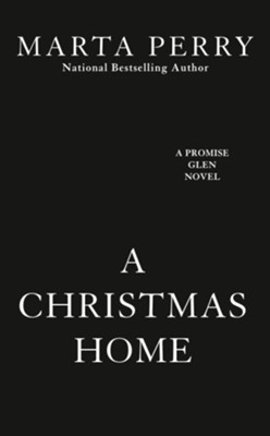 A Christmas Home / Digital original - eBook  -     By: Marta Perry