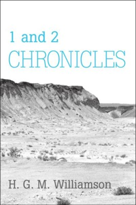 1 and 2 Chronicles  -     By: H. G. M. Williamson