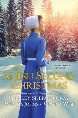 An Amish Second Christmas / Digital original - eBook  -     By: Shelley Shepard Gray, Patricia Johns, Virginia Wise