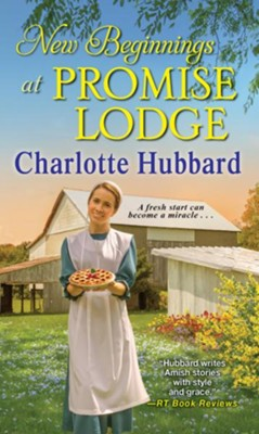 New Beginnings at Promise Lodge / Digital original - eBook  -     By: Charlotte Hubbard