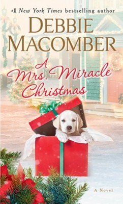 A Mrs. Miracle Christmas: A Novel - eBook  -     By: Debbie Macomber