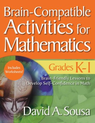 Brain-Compatible Activities for Mathematics, Grades K-1 - eBook  -     By: David A. Sousa