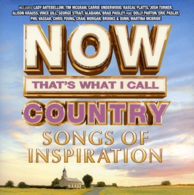 NOW Country: Songs of Inspiration   -
