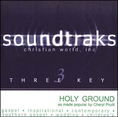 Holy Ground, Accompaniment CD   -     By: Cheryl Pruitt