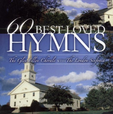 60 Best-Loved Hymns   -     By: The Glen Ellyn Chorale