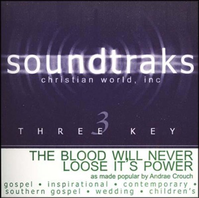 The Blood Will Never Lose Its Power, Accompaniment CD   -     By: Andrae Crouch